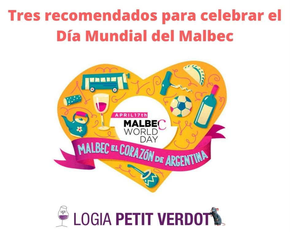 Tres recomendados para celebrar el Día Mundial del Malbec
